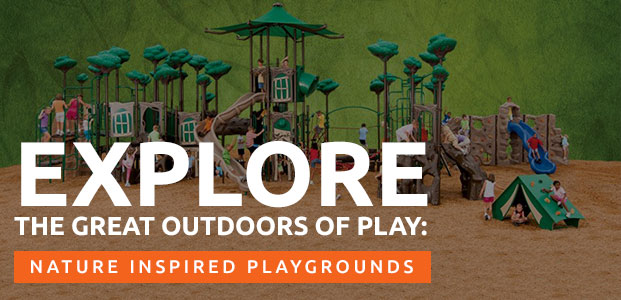 explore the great outdoors of play