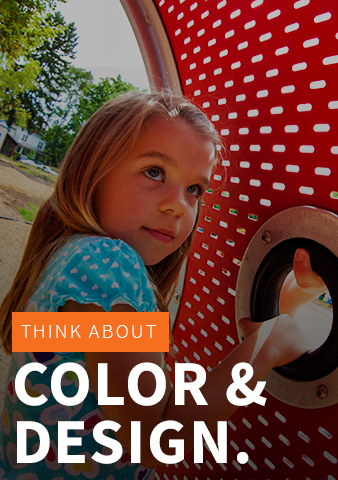 Think about color and design