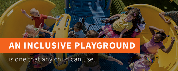 Any child can use an inclusive playground