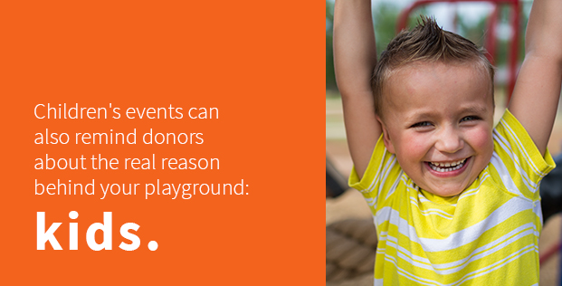Remind donors of the reason for the playground