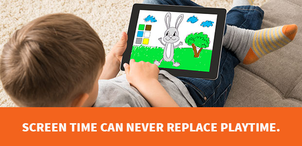 Screen Time Can Never Replace Playtime.