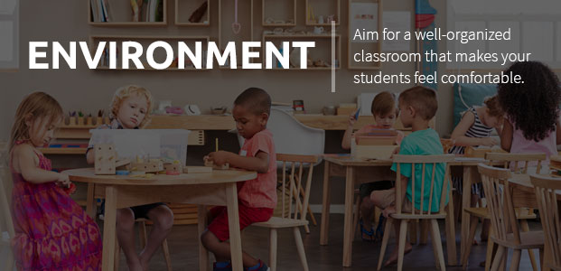 Aim For A Well-Organized Classroom That Makes Your Students Feel Comfortable.