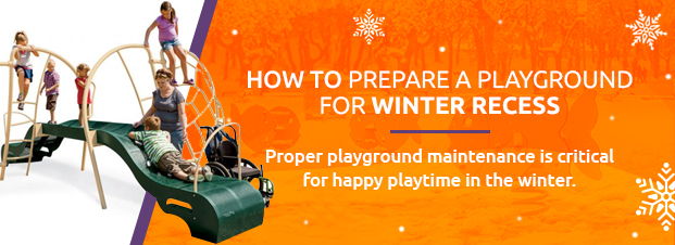 How To Prepare A Playground For Winter Outdoor Recess