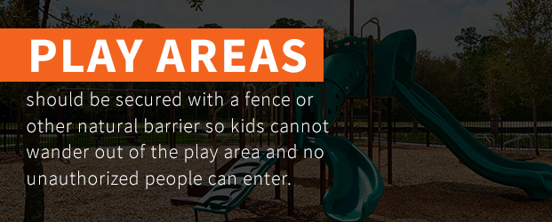 Play Areas Should Be Secured With A Fence