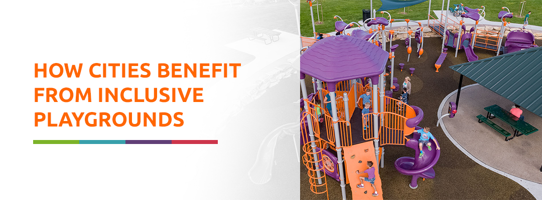 How Cities Benefit From Inclusive Playgrounds