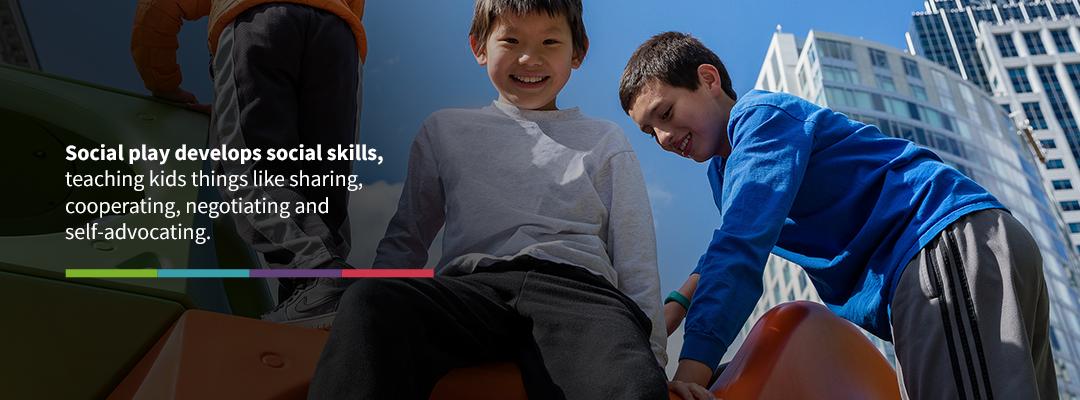 Social Play Develops Social Skills