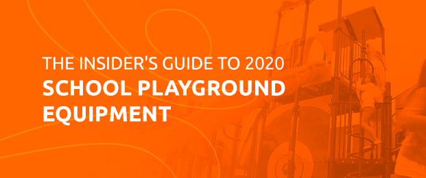 The Insider's Guide To 2020 School Playground Equipment