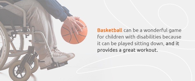Basketball Is A Great Game For Kids With Disabilities