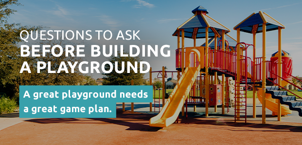 Questions to Ask Before Building a Plaground