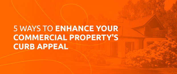 5 Ways To Enhance Your Property's Curb Appeal