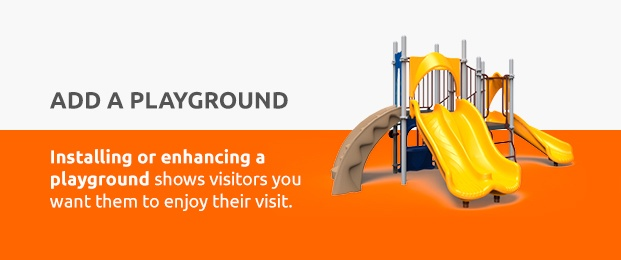 Installing Or Enhancing A Playground Shows Visitors You Want Them To Enjoy Their Visit